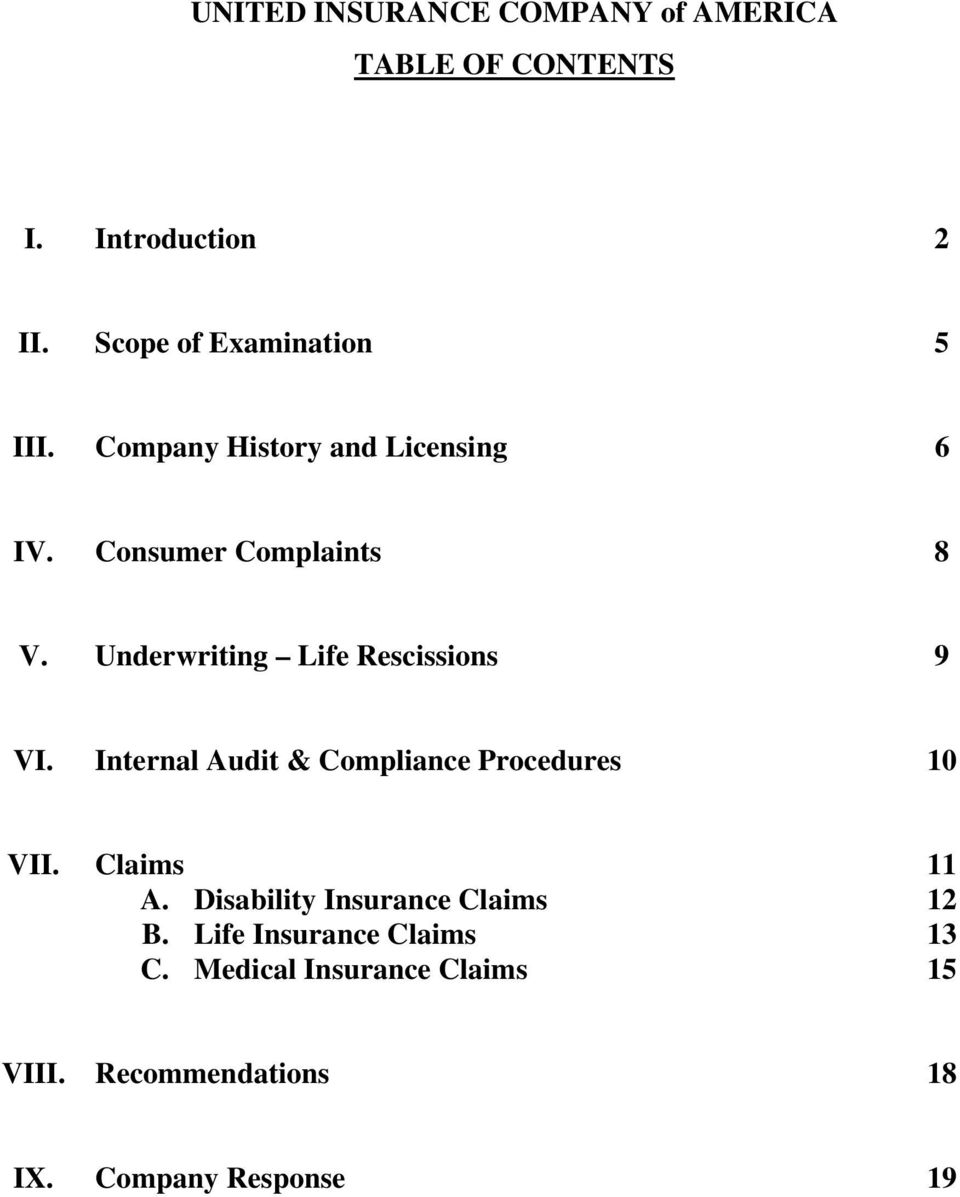 Underwriting Life Rescissions 9 VI. Internal Audit & Compliance Procedures 10 VII. Claims 11 A.