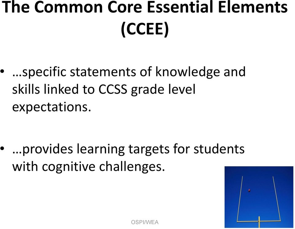 linked to CCSS grade level expectations.