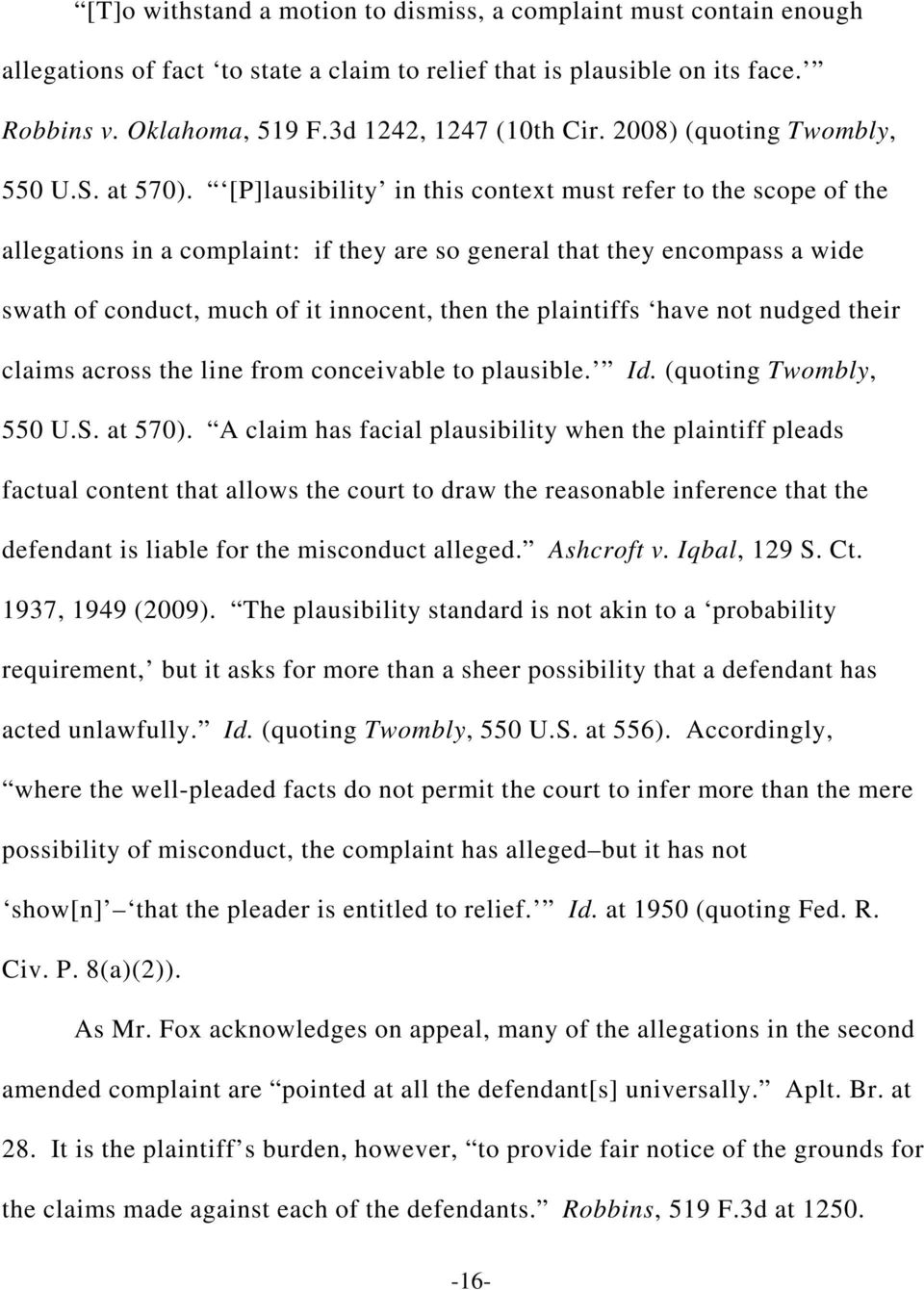 [P]lausibility in this context must refer to the scope of the allegations in a complaint: if they are so general that they encompass a wide swath of conduct, much of it innocent, then the plaintiffs