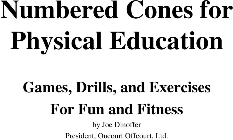 Exercises For Fun and Fitness by
