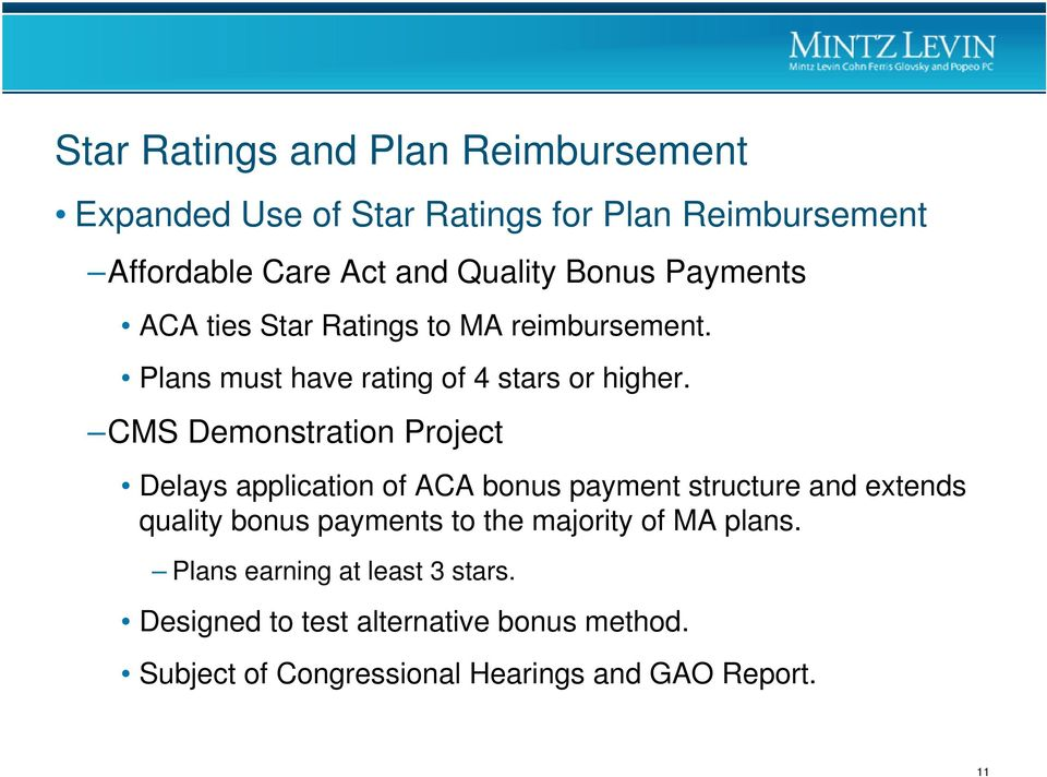 CMS Demonstration Project Delays application of ACA bonus payment structure and extends quality bonus payments to the