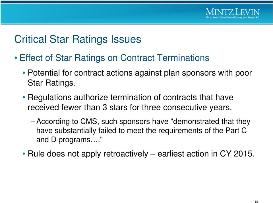 Regulations authorize termination of contracts that have received fewer than 3 stars for three consecutive years.