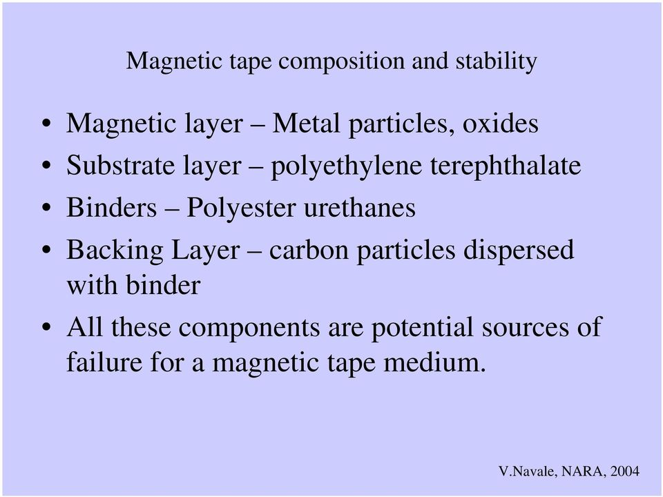 Polyester urethanes Backing Layer carbon particles dispersed with