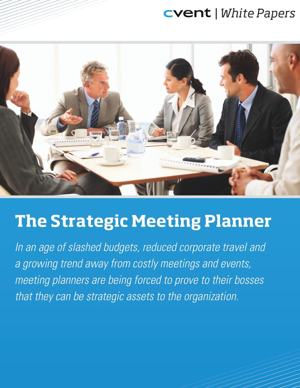 costly meetings and events, meeting planners are being forced to