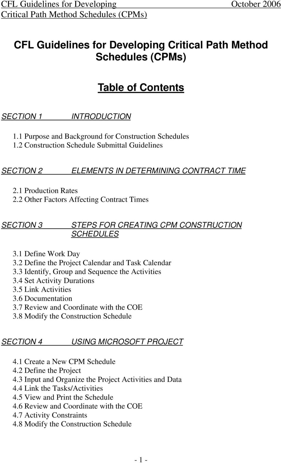 2 Other Factors Affecting Contract Times SECTION 3 STEPS FOR CREATING CPM CONSTRUCTION SCHEDULES 3.1 Define Work Day 3.2 Define the Project Calendar and Task Calendar 3.