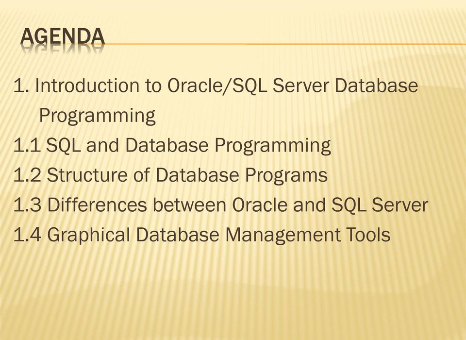1.1 SQL and Database Programming 1.