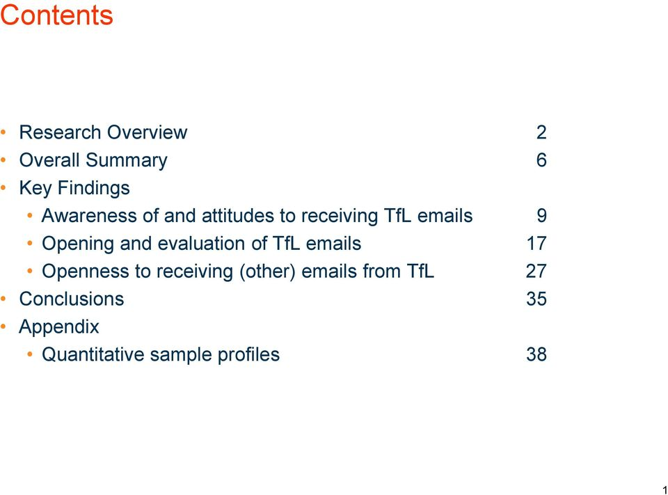 evaluation of TfL emails 17 Openness to receiving (other) emails