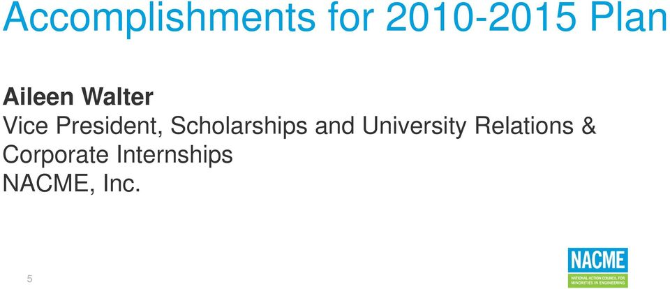 Scholarships and University