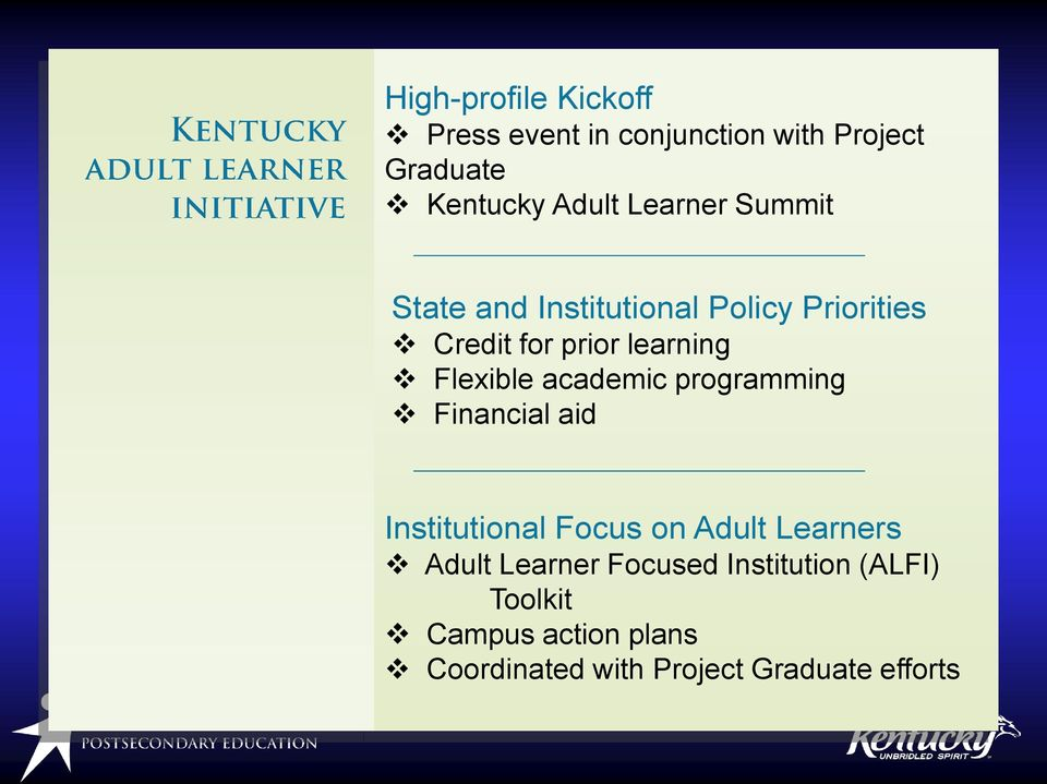 prior learning Flexible academic programming Financial aid Institutional Focus on Adult Learners Adult