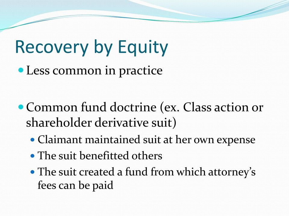 Class action or shareholder derivative suit) Claimant