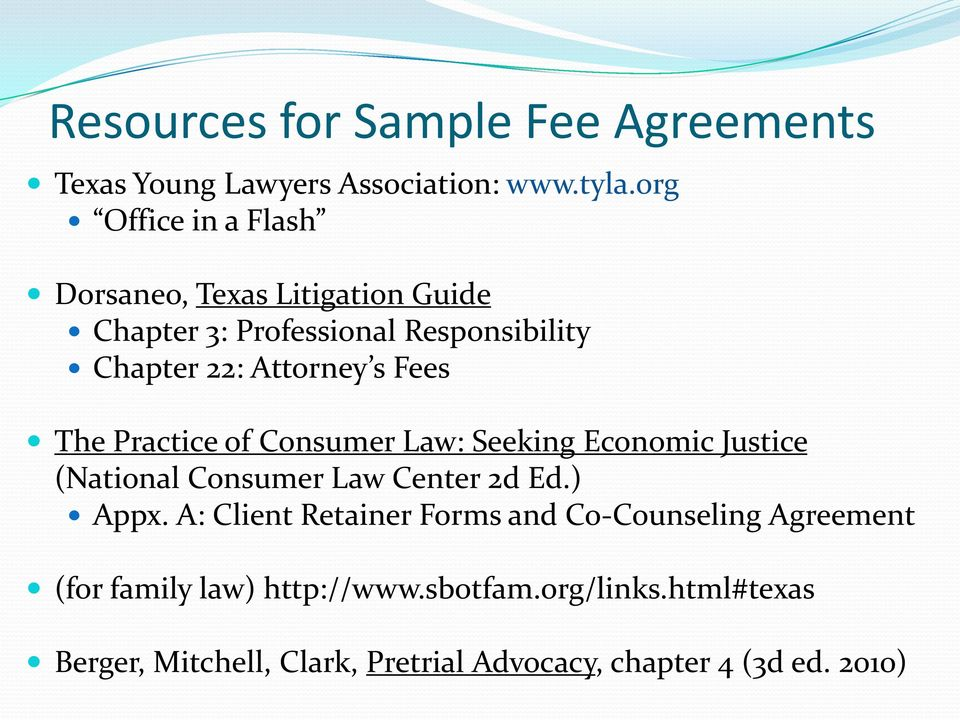 Fees The Practice of Consumer Law: Seeking Economic Justice (National Consumer Law Center 2d Ed.) Appx.