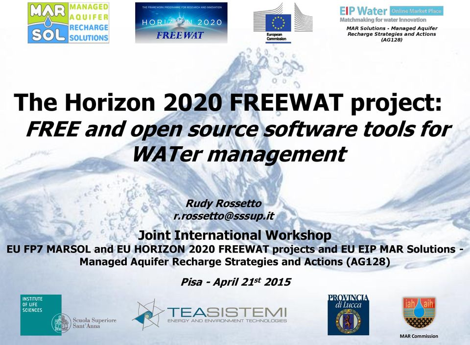 it Joint International Workshop EU FP7 MARSOL and EU HORIZON 2020 FREEWAT
