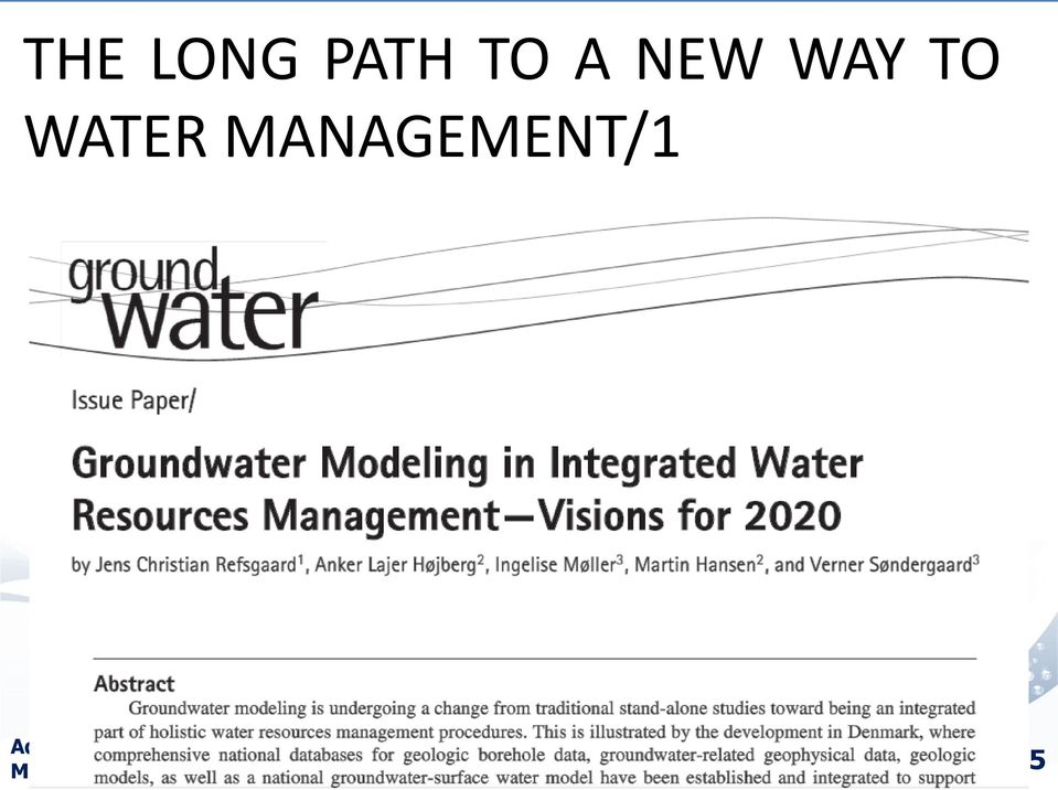 Modeling in Water Resources Management and