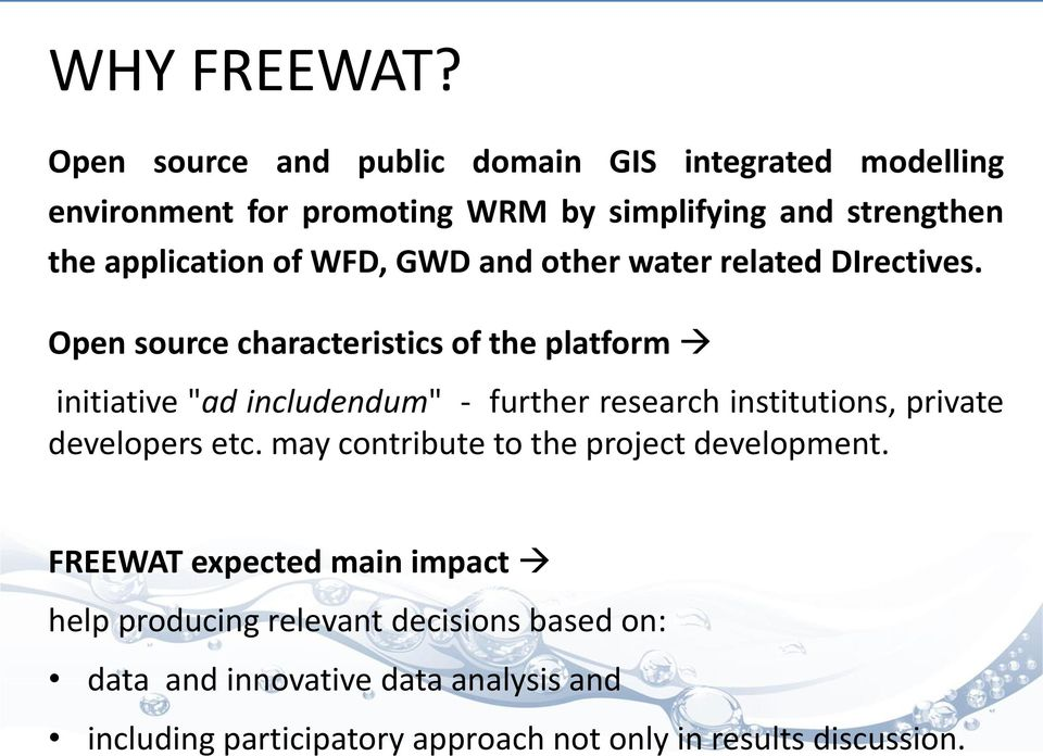 WFD, GWD and other water related DIrectives.