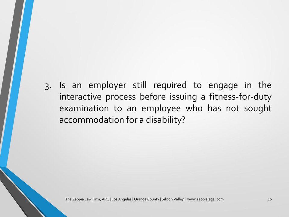 employee who has not sought accommodation for a disability?