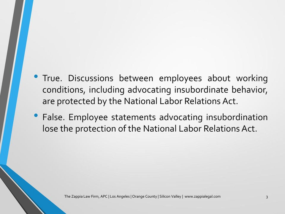 Employee statements advocating insubordination lose the protection of the National Labor