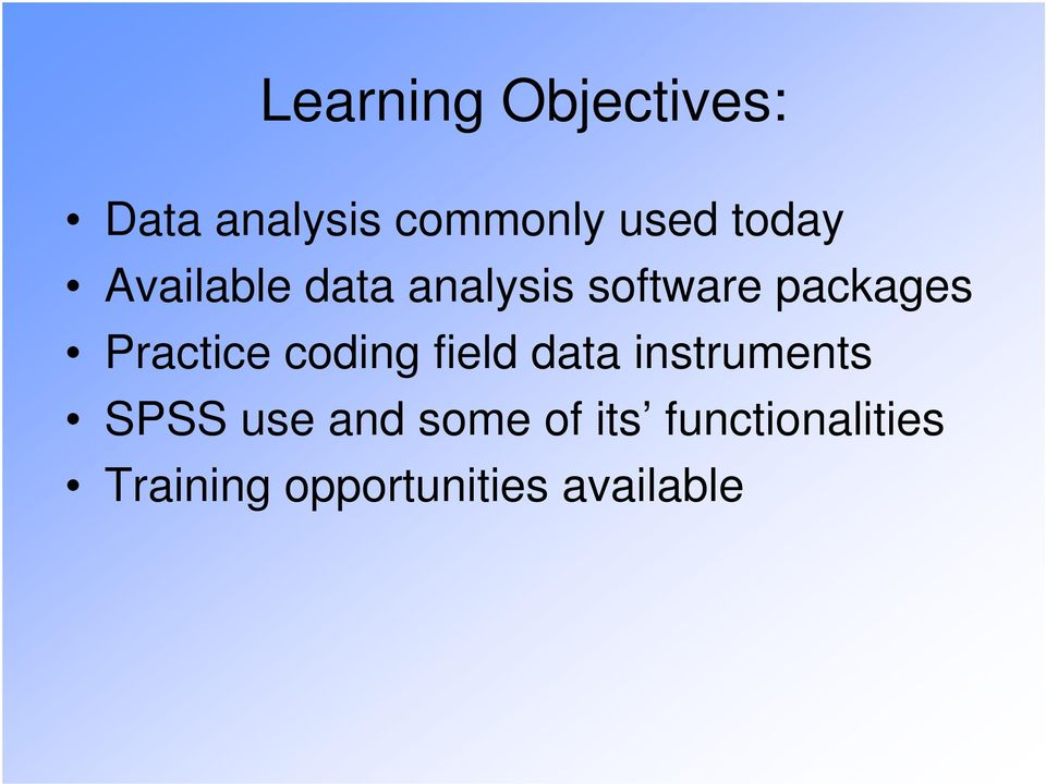 Practice coding field data instruments SPSS use and