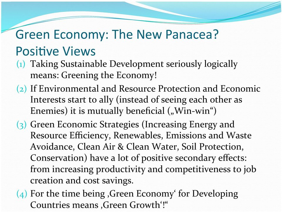 Green Economic Strategies (Increasing Energy and Resource Efficiency, Renewables, Emissions and Waste Avoidance, Clean Air & Clean Water, Soil Protection,