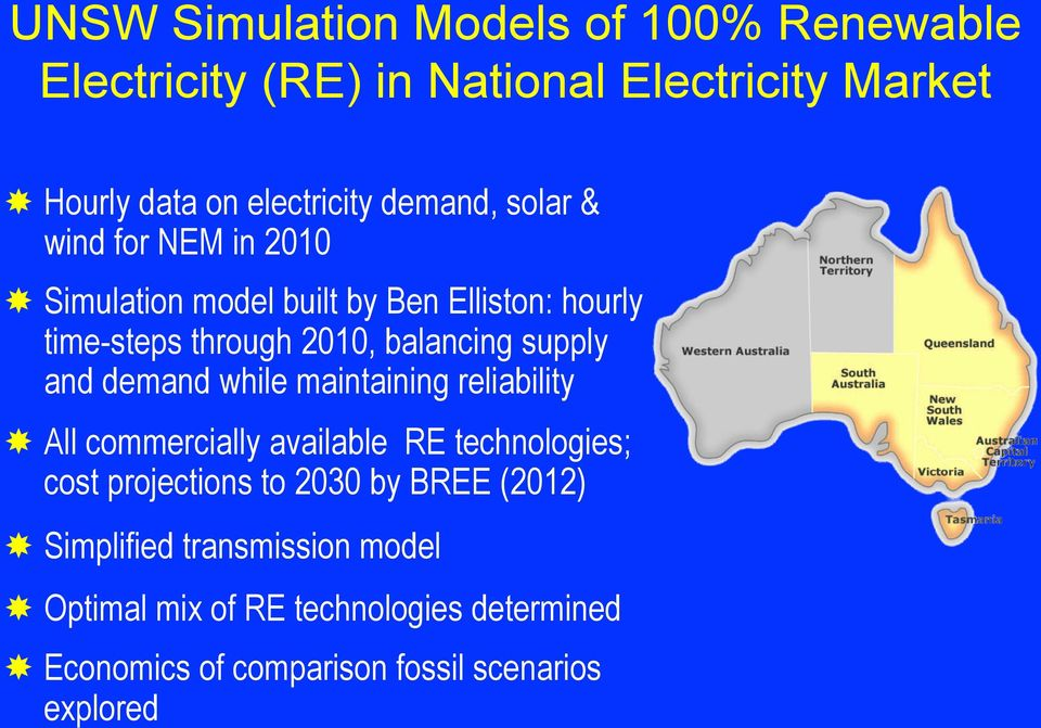 supply and demand while maintaining reliability All commercially available RE technologies; cost projections to 2030 by