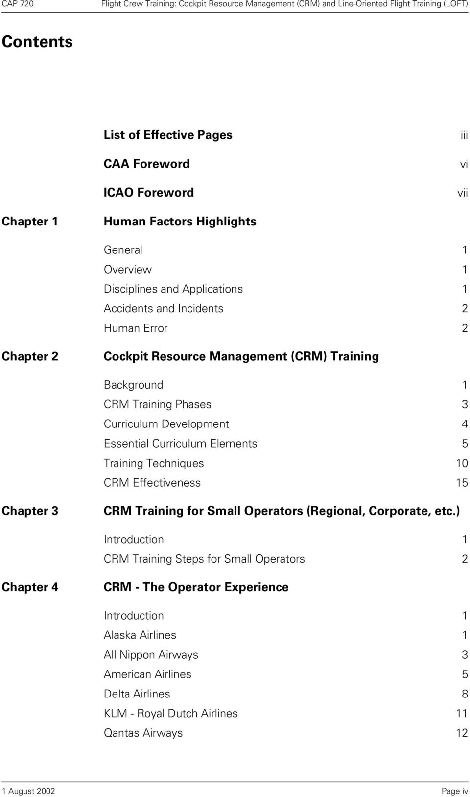 Training Techniques 10 CRM Effectiveness 15 Chapter 3 CRM Training for Small Operators (Regional, Corporate, etc.