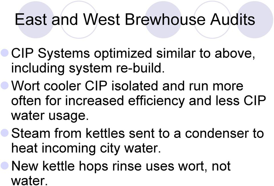 !wort cooler CIP isolated and run more often for increased efficiency and