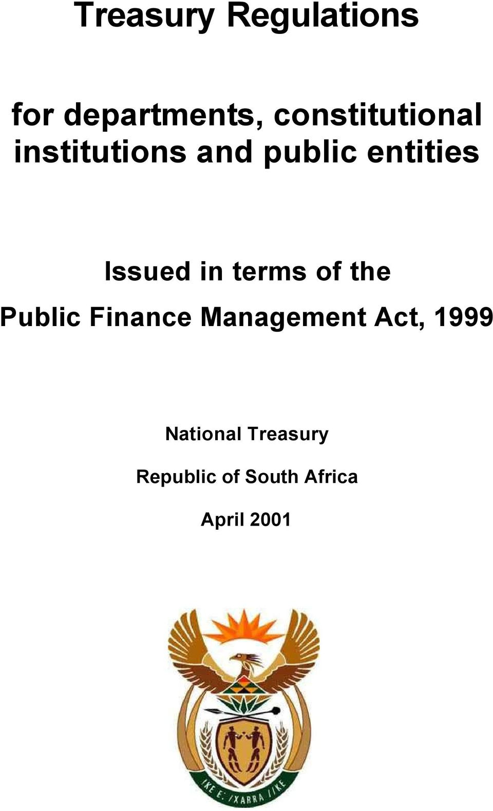 Issued in terms of the Public Finance Management