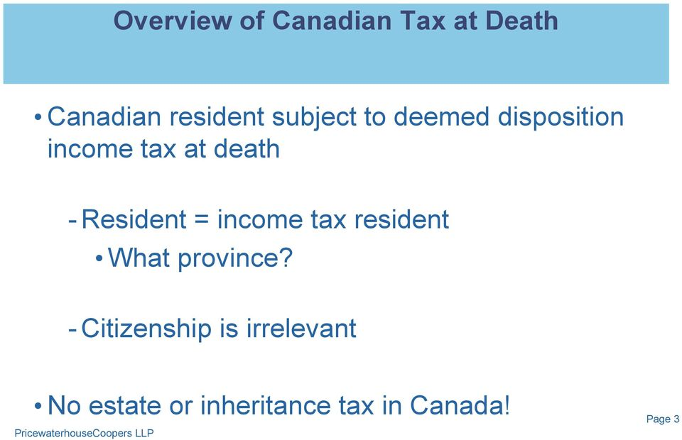 Resident = income tax resident What province?
