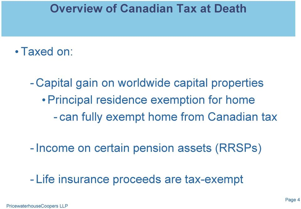 home - can fully exempt home from Canadian tax - Income on