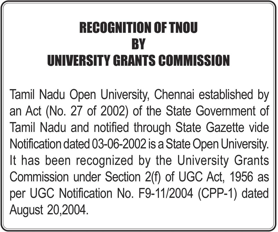 27 of 2002) of the State Government of Tamil Nadu and notified through State Gazette vide Notification