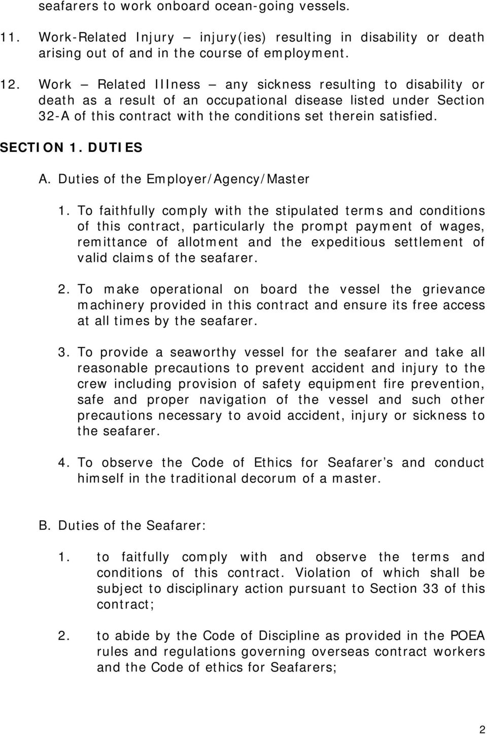 SECTION 1. DUTIES A. Duties of the Employer/Agency/Master 1.