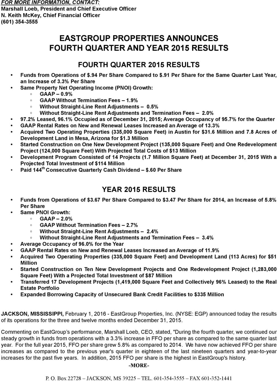 94 Per Share Compared to $.91 Per Share for the Same Quarter Last Year, an Increase of 3.3% Per Share Same Property Net Operating Income (PNOI) Growth: GAAP 0.9% GAAP Without Termination Fees 1.