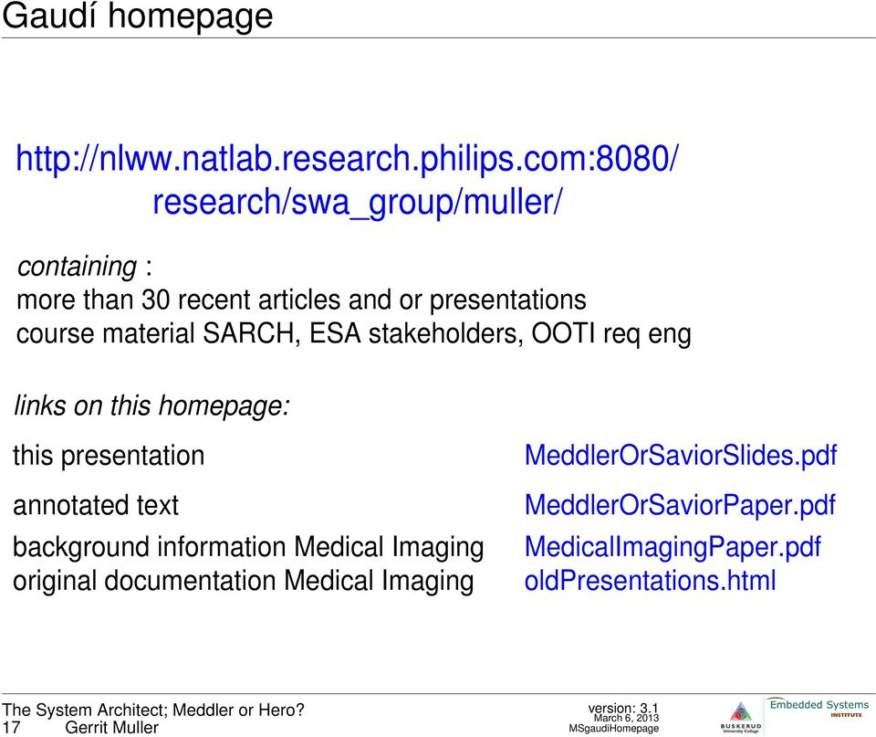 SARCH, ESA stakeholders, OOTI req eng links on this homepage: this presentation annotated text background