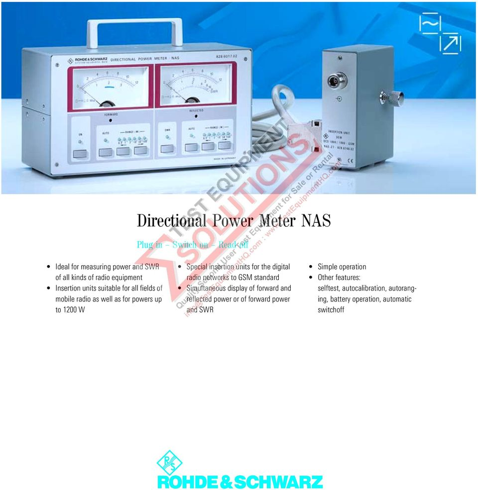units for the digital radio networks to GSM standard Simultaneous display of forward and reflected power or of forward
