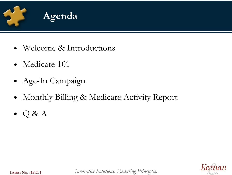 Medicare Activity Report Q & A License No.