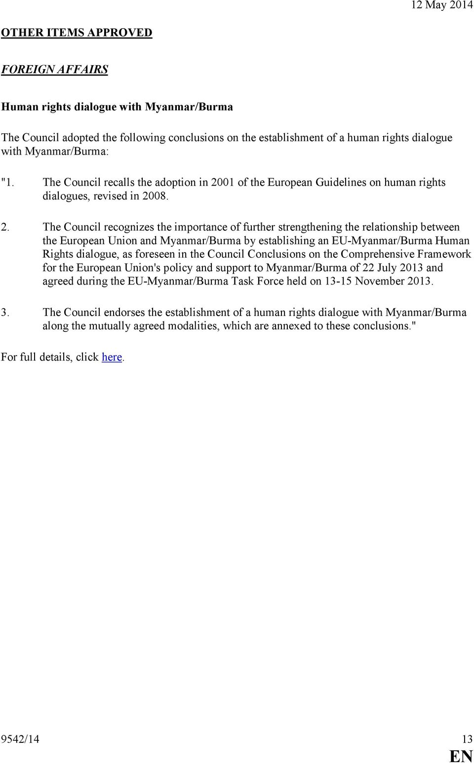 01 of the uropean Guidelines on human rights dialogues, revised in 20