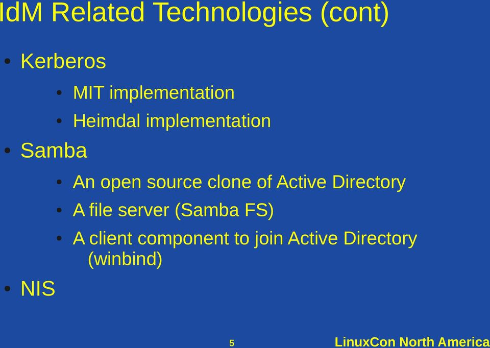 of Active Directory A file server (Samba FS) A client