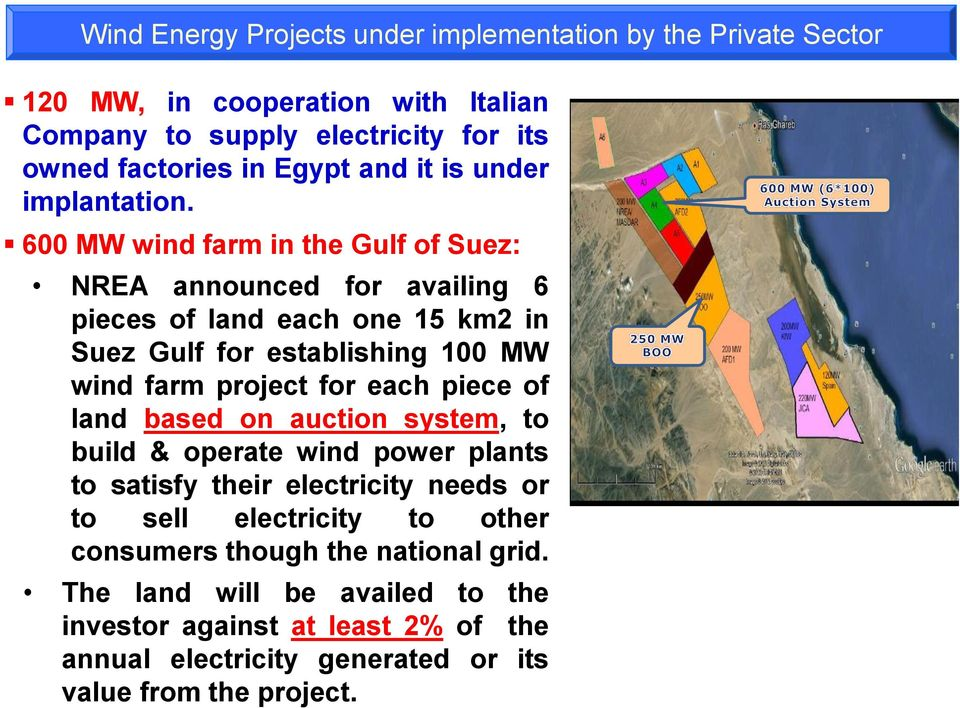 600 MW wind farm in the Gulf of Suez: NREA announced for availing 6 pieces of land each one 15 km2 in Suez Gulf for establishing 100 MW wind farm project for each