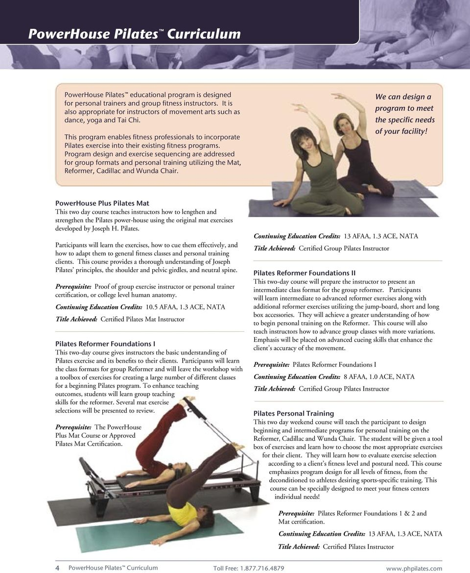 This program enables fitness professionals to incorporate Pilates exercise into their existing fitness programs.