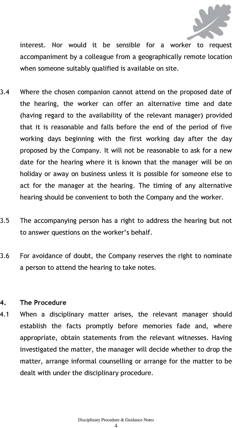 that it is reasonable and falls before the end of the period of five working days beginning with the first working day after the day proposed by the Company.