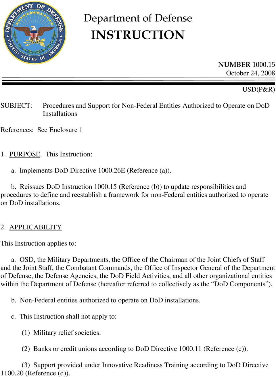 Implements DoD Directive 1000.26E (Reference (a)). b. Reissues DoD Instruction 1000.