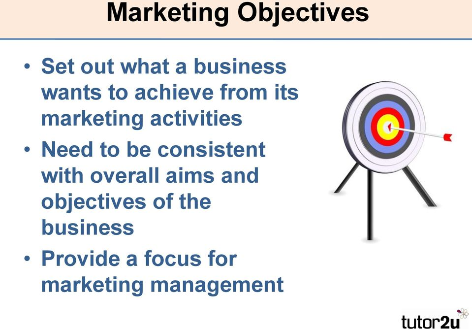 be consistent with overall aims and objectives of