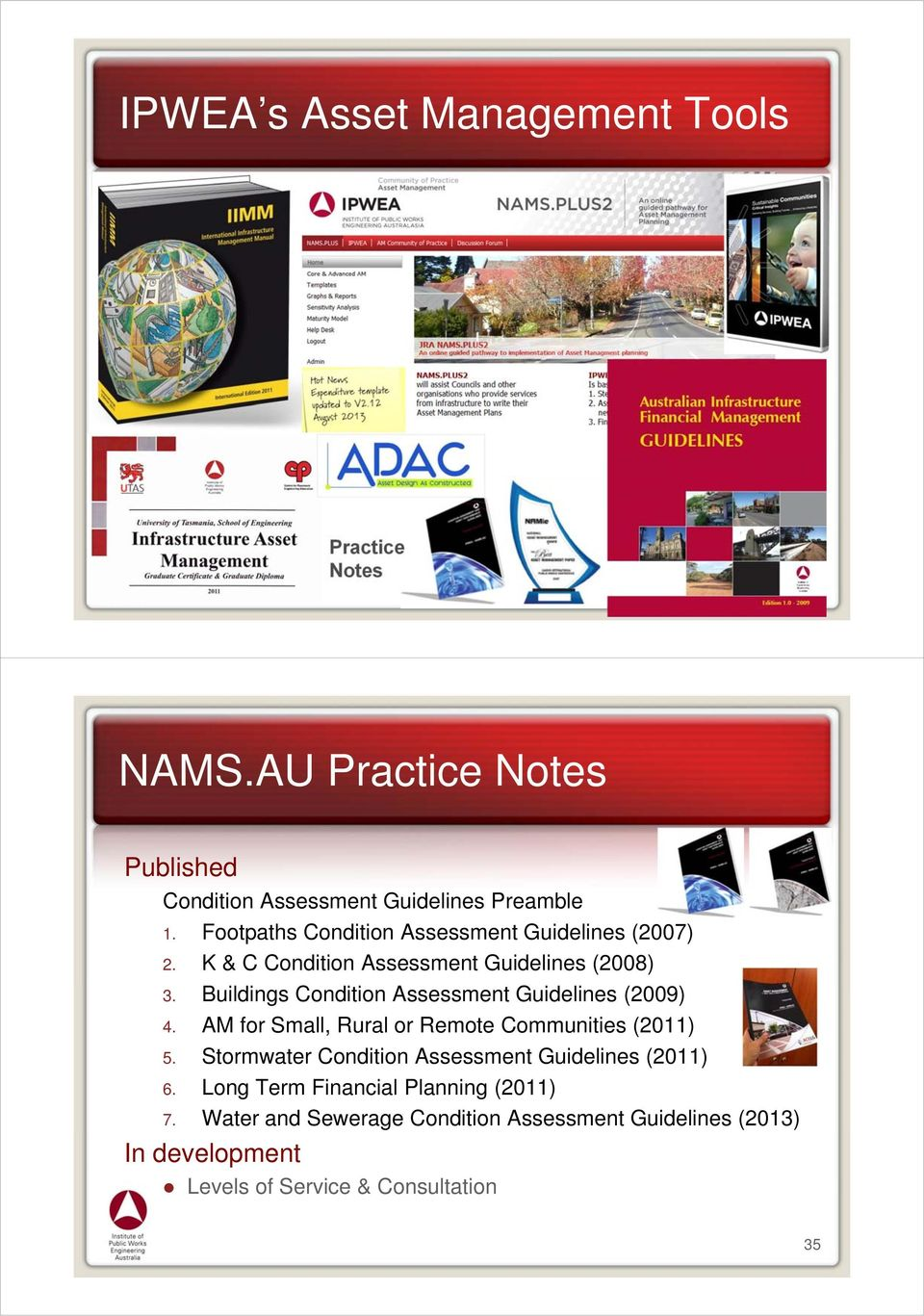 Buildings Condition Assessment Guidelines (2009) 4. AM for Small, Rural or Remote Communities (2011) 5.