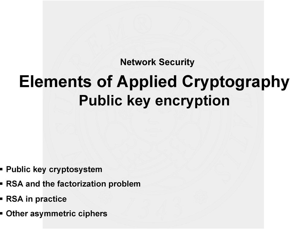 key cryptosystem RSA and the factorization