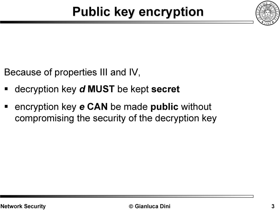 secret encryption key e CAN be made public