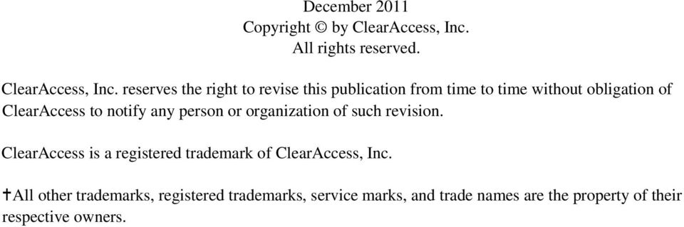 reserves the right to revise this publication from time to time without obligation of ClearAccess to