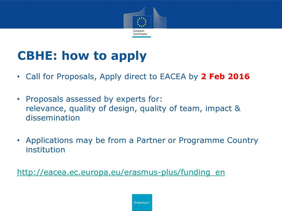 of team, impact & dissemination Applications may be from a Partner or