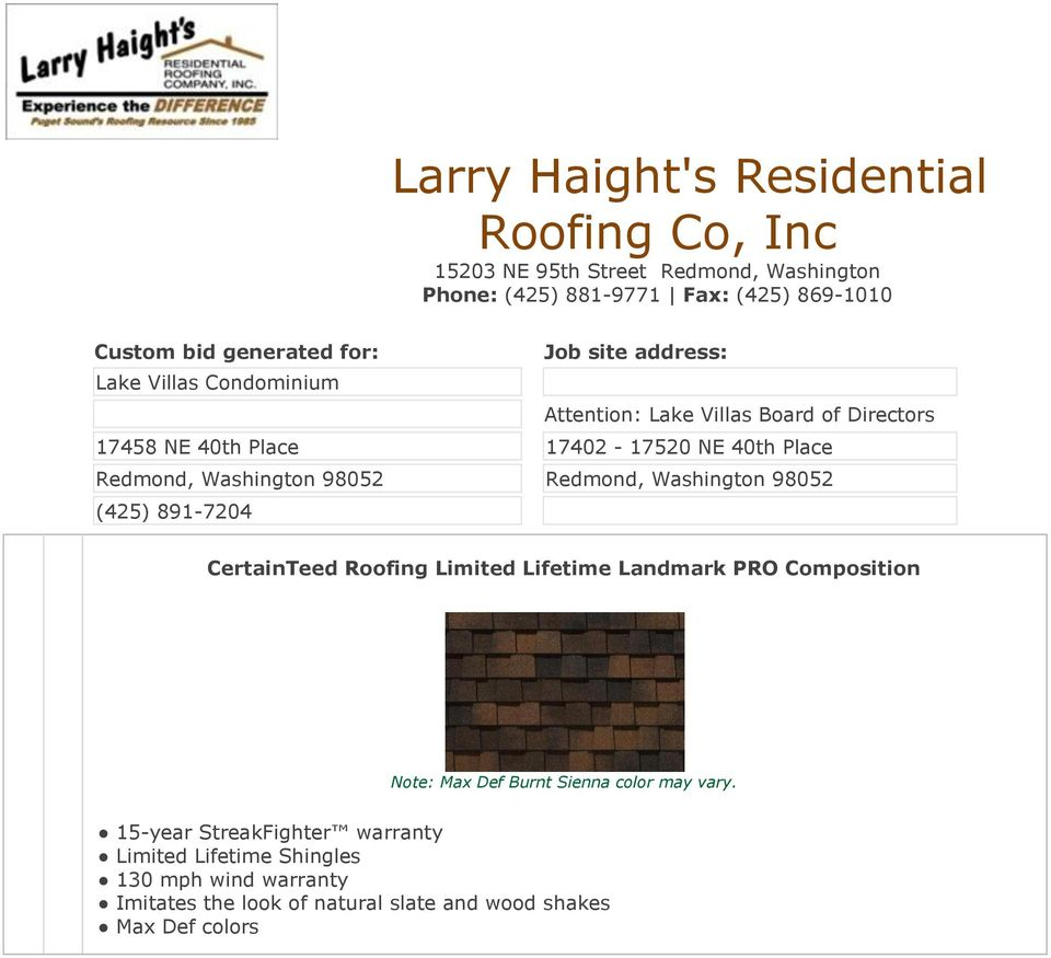 Washington 98052 Redmond, Washington 98052 (425) 891-7204 CertainTeed Roofing Limited Lifetime Landmark PRO Composition Note: Max Def Burnt Sienna
