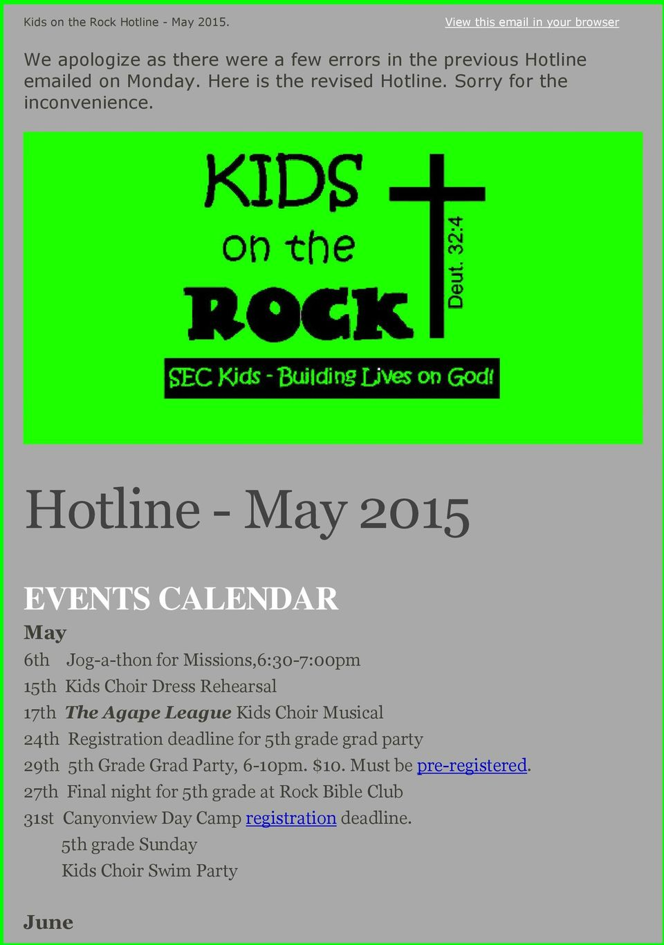 Hotline - May 2015 EVENTS CALENDAR May 6th Jog-a-thon for Missions,6:30-7:00pm 15th Kids Choir Dress Rehearsal 17th The Agape League Kids Choir Musical