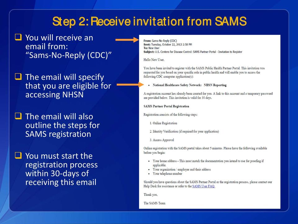 accessing NHSN The email will also outline the steps for SAMS