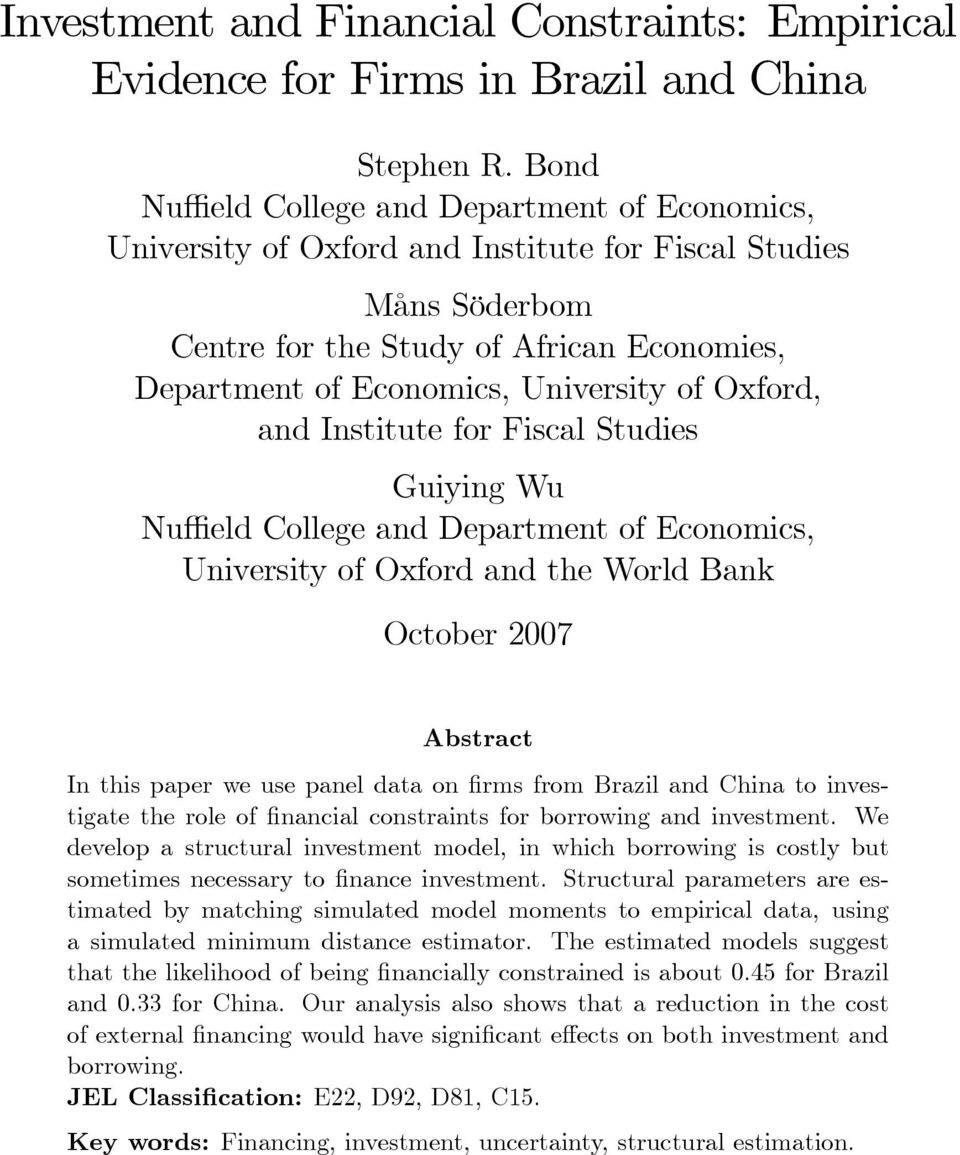 Oxford, and Institute for Fiscal Studies Guiying Wu Nu eld College and Department of Economics, University of Oxford and the World Bank October 2007 Abstract In this paper we use panel data on rms